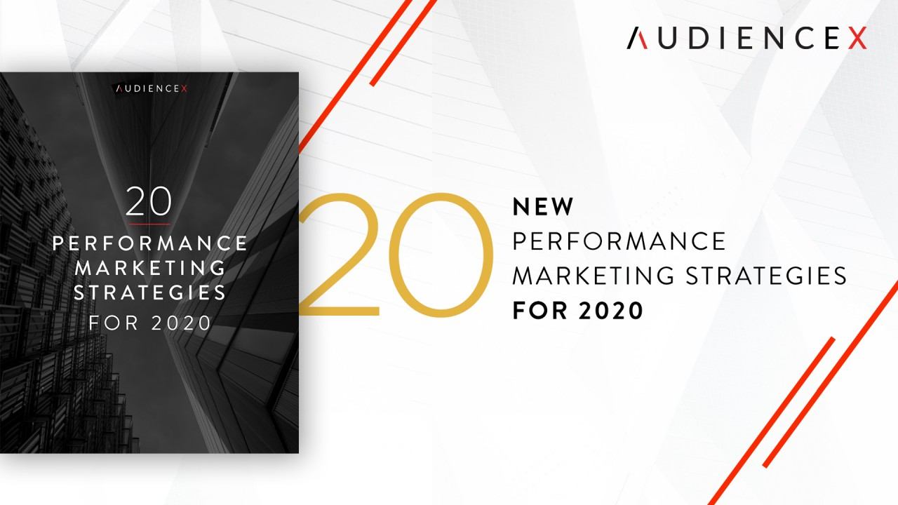 The top 20 performance marketing strategies for 2020